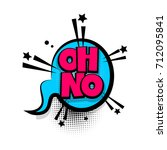 oh no lettering. comics book... | Shutterstock .eps vector #712095841