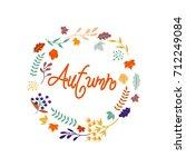 hello autumn. autumn leaves... | Shutterstock .eps vector #712249084