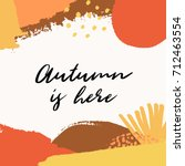 abstract autumn design with...   Shutterstock .eps vector #712463554