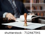 lawyer or attorney at notary...   Shutterstock . vector #712467541