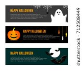 set of three halloween banners. ... | Shutterstock .eps vector #712508449