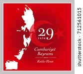 29 ekim cumhuriyet bayrami. ... | Shutterstock .eps vector #712561015