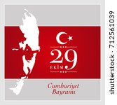 29 ekim cumhuriyet bayrami. ... | Shutterstock .eps vector #712561039