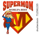 super mom hero logo supehero... | Shutterstock .eps vector #712581235