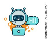cute smiling robot  chat bot... | Shutterstock . vector #712583497