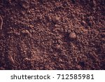 soil  cultivated dirt  earth ... | Shutterstock . vector #712585981