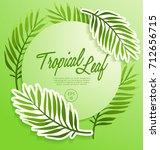 set of tropical leaves   vector ... | Shutterstock .eps vector #712656715