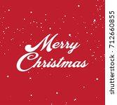 merry christmas vector text... | Shutterstock .eps vector #712660855