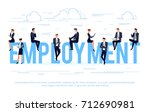 employment. business concept in ... | Shutterstock .eps vector #712690981