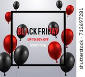black friday sale poster with...   Shutterstock .eps vector #712697281
