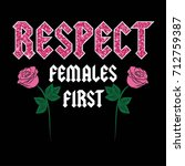respect female first fashion... | Shutterstock .eps vector #712759387