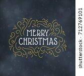 merry christmas typography...   Shutterstock .eps vector #712769101
