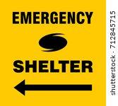 emergency shelter left safety... | Shutterstock .eps vector #712845715