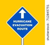 hurricane evacuation route sign ... | Shutterstock .eps vector #712845751