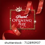 grand opening card with red cut ... | Shutterstock .eps vector #712890937