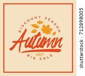 autumn sale badge. discount... | Shutterstock .eps vector #712898005