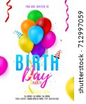 birthday party colorful flyer... | Shutterstock .eps vector #712997059