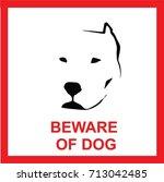 beware of dog sign  symbol ... | Shutterstock .eps vector #713042485