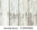wood texture. background old... | Shutterstock . vector #713059081