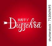 inscription happy dussehra... | Shutterstock .eps vector #713069695