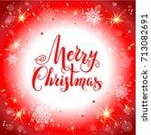 bright christmas background... | Shutterstock .eps vector #713082691