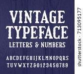 vintage typeface. retro... | Shutterstock .eps vector #713095177