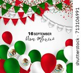 viva mexico  traditional... | Shutterstock .eps vector #713106991