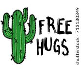 cactus with message free hugs.... | Shutterstock .eps vector #713130349
