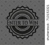 enter to win realistic black... | Shutterstock .eps vector #713152321