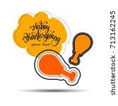 happy thanksgiving celebration... | Shutterstock .eps vector #713162245
