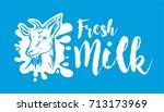 vector goat fresh milk logo.... | Shutterstock .eps vector #713173969