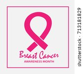 breast cancer awareness month... | Shutterstock .eps vector #713181829