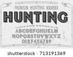 vintage font handcrafted vector ...   Shutterstock .eps vector #713191369