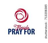 pray for florida. hurricane... | Shutterstock .eps vector #713208385
