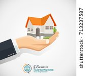 businessman holding a house.... | Shutterstock .eps vector #713237587