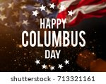 happy columbus day banner ... | Shutterstock . vector #713321161