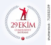 republic day of turkey national ... | Shutterstock .eps vector #713332159