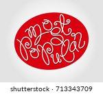 most popular. cursive lettering ... | Shutterstock .eps vector #713343709