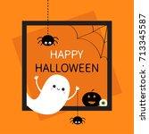 happy halloween. square frame.... | Shutterstock .eps vector #713345587