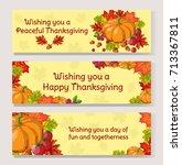 thanksgiving day banner set.... | Shutterstock .eps vector #713367811