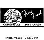 fine food carefully prepared  ... | Shutterstock .eps vector #71337145