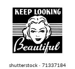 keep looking beautiful   retro...