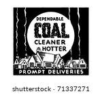 dependable coal   retro ad art...   Shutterstock .eps vector #71337271