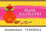 shubh navratri happy navratri ...   Shutterstock .eps vector #713450311