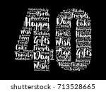 happy 40th birthday word cloud... | Shutterstock .eps vector #713528665