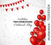 1st october people's republic... | Shutterstock .eps vector #713533324