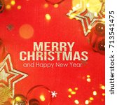 holiday background  greeting...   Shutterstock . vector #713541475