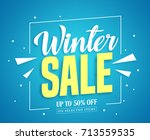 winter sale vector banner... | Shutterstock .eps vector #713559535