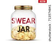 swear jar with money coins.... | Shutterstock .eps vector #713574841