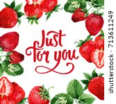 strawberry healthy food frame... | Shutterstock . vector #713611249